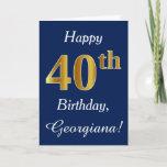 [ Thumbnail: Blue, Faux Gold 40th Birthday + Custom Name Card ]