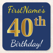Blue, Faux Gold 40th Birthday   Custom Name Square Paper Coaster