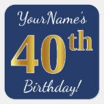 [ Thumbnail: Blue, Faux Gold 40th Birthday + Custom Name Sticker ]