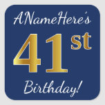 [ Thumbnail: Blue, Faux Gold 41st Birthday + Custom Name Sticker ]