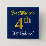 [ Thumbnail: Blue, Faux Gold 4th Birthday, With Custom Name Button ]
