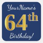 [ Thumbnail: Blue, Faux Gold 64th Birthday + Custom Name Sticker ]