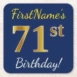 [ Thumbnail: Blue, Faux Gold 71st Birthday + Custom Name Paper Coaster ]