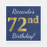[ Thumbnail: Blue, Faux Gold 72nd Birthday + Custom Name Paper Napkin ]