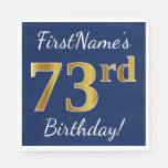 [ Thumbnail: Blue, Faux Gold 73rd Birthday + Custom Name Napkin ]