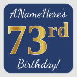 [ Thumbnail: Blue, Faux Gold 73rd Birthday + Custom Name Sticker ]