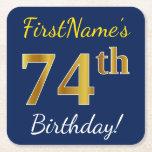 [ Thumbnail: Blue, Faux Gold 74th Birthday + Custom Name Paper Coaster ]