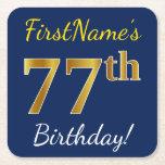 [ Thumbnail: Blue, Faux Gold 77th Birthday + Custom Name Paper Coaster ]