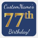 [ Thumbnail: Blue, Faux Gold 77th Birthday + Custom Name Sticker ]