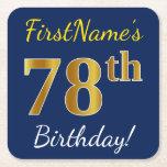 [ Thumbnail: Blue, Faux Gold 78th Birthday + Custom Name Paper Coaster ]