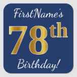 [ Thumbnail: Blue, Faux Gold 78th Birthday + Custom Name Sticker ]