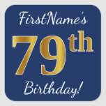 [ Thumbnail: Blue, Faux Gold 79th Birthday + Custom Name Sticker ]