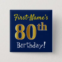 Blue, Faux Gold 80th Birthday, With Custom Name Pinback Button