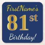 [ Thumbnail: Blue, Faux Gold 81st Birthday + Custom Name Paper Coaster ]