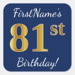 [ Thumbnail: Blue, Faux Gold 81st Birthday + Custom Name Sticker ]
