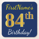 [ Thumbnail: Blue, Faux Gold 84th Birthday + Custom Name Paper Coaster ]