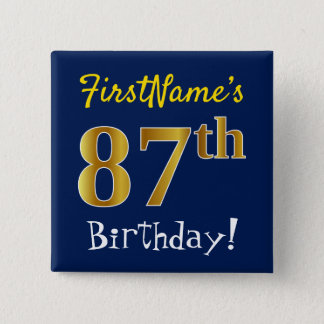 Blue, Faux Gold 87th Birthday, With Custom Name Button