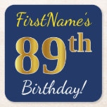 [ Thumbnail: Blue, Faux Gold 89th Birthday + Custom Name Paper Coaster ]