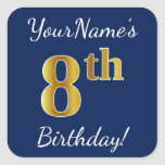 [ Thumbnail: Blue, Faux Gold 8th Birthday + Custom Name Sticker ]