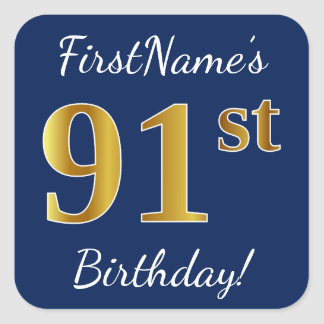 Blue, Faux Gold 91st Birthday + Custom Name Square Sticker