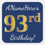 [ Thumbnail: Blue, Faux Gold 93rd Birthday + Custom Name Sticker ]
