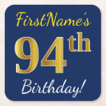 [ Thumbnail: Blue, Faux Gold 94th Birthday + Custom Name Paper Coaster ]