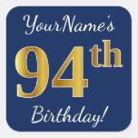 [ Thumbnail: Blue, Faux Gold 94th Birthday + Custom Name Sticker ]