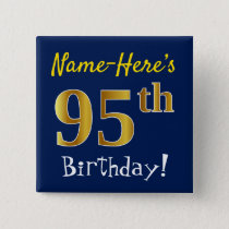 Blue, Faux Gold 95th Birthday, With Custom Name Button