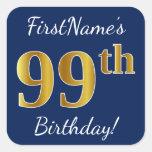 [ Thumbnail: Blue, Faux Gold 99th Birthday + Custom Name Sticker ]
