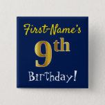 [ Thumbnail: Blue, Faux Gold 9th Birthday, With Custom Name Button ]