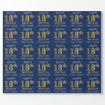 """Blue, Faux Gold """"HAPPY 18th BIRTHDAY"""" Wrapping Paper<br><div class=""""desc"""">This wrapping paper design features a message like """"HAPPY 18th BIRTHDAY"""",  with the """"18th"""" having a faux/imitation gold appearance. It also features a custom name,  and a blue colored background. It could perhaps be used when wrapping gifts being given for somebody's eighteenth birthday. [~Z0000135]</div>"""