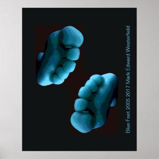 Blue Feet 2005 2017 Mark Edward Westerfield Poster