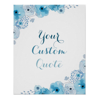 Blue floral Personalized quote Custom quote print