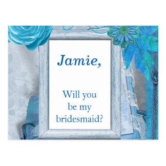Blue Floral Will You be my Bridesmaid Postcard
