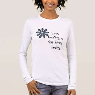 Blue Flower : I am having a RA flare today! Long Sleeve T-Shirt