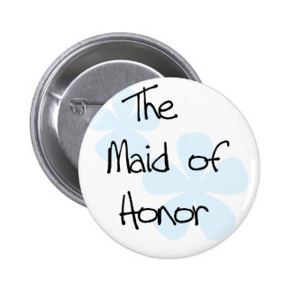 Blue Flowers Maid of Honor Pinback Buttons
