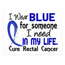 Blue For Someone I Need Rectal Cancer Postcard