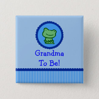"""Blue Frog """"Grandma To Be"""" Baby Shower Button"""