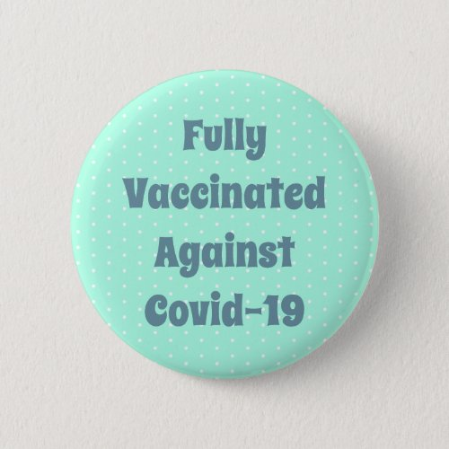 Blue Fully Vaccinated Typography Button
