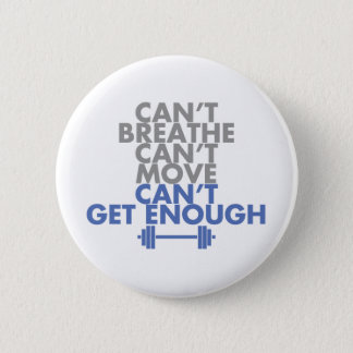 "Blue ""Get Enough"" Button"