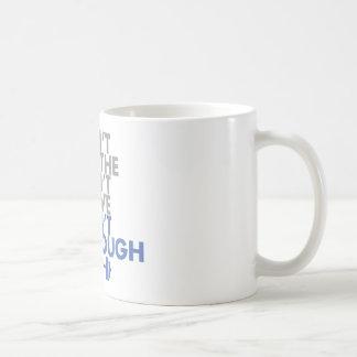 """Blue """"Get Enough"""" Mug"""