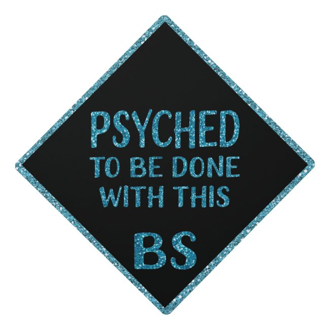Blue Glitter Psychology Psyched BS Graduation Graduation Cap Topper