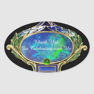 BLUE GREEN OPAL ,ART NOUVEAU GOLD JEWEL Thank you Oval Sticker