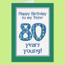Blue, Green, White 80th Birthday for Sister Card