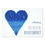 Blue heart shape Will you be my Bridesmaid? 5x7 Paper Invitation Card