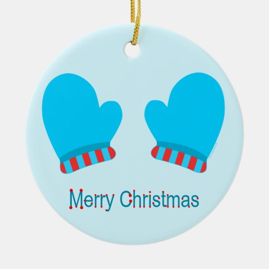 Blue Holiday Mittens (Merry Christmas) Ceramic Ornament