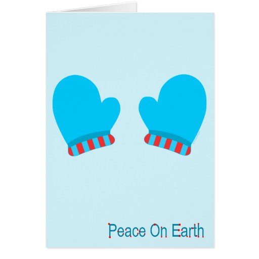 Blue Holiday Mittens (Peace On Earth) Card
