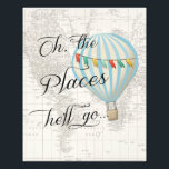 "Blue Hot Air Balloon Nursery Wall Art<br><div class=""desc"">Nursery Wall Art,  Hot Air Balloon Nursery Decor,  Blue Balloon,  Oh the Places he&#39;ll Go. Map Theme,  Adventure Begins,  Oh the places he&#39;ll go</div>"