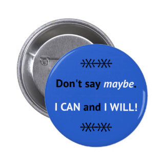 Blue I CAN quote inspirational Button