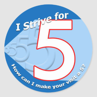"""Blue """"I strive for 5"""" Stickers"""